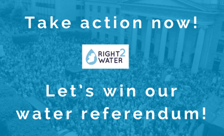 TAKE ACTION NOW. LET'S WIN OUR WATER REFERENDUM